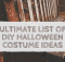 ultimate-list-of-diy-halloween-costume-ideas