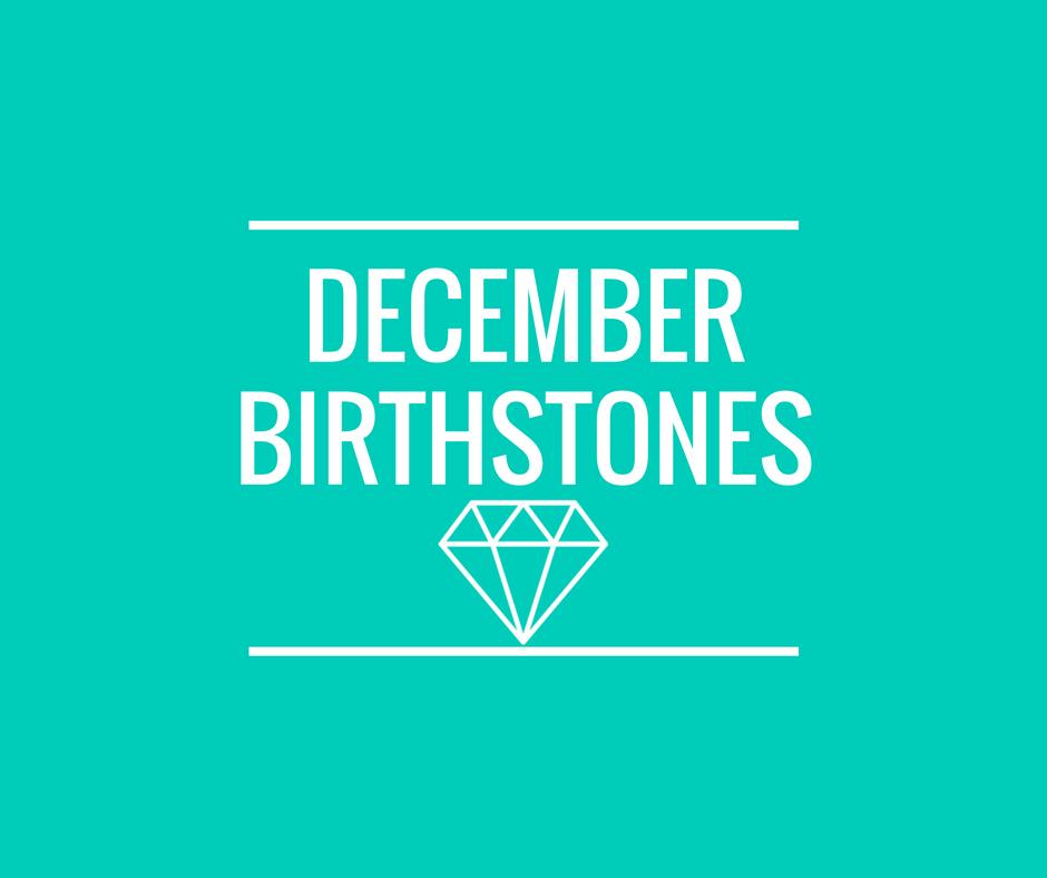 12132016_december-birthstones
